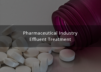 Wastewater Treatment in India for Pharmaceutical industry